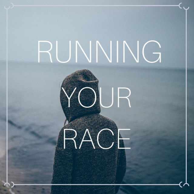 Running Your Race